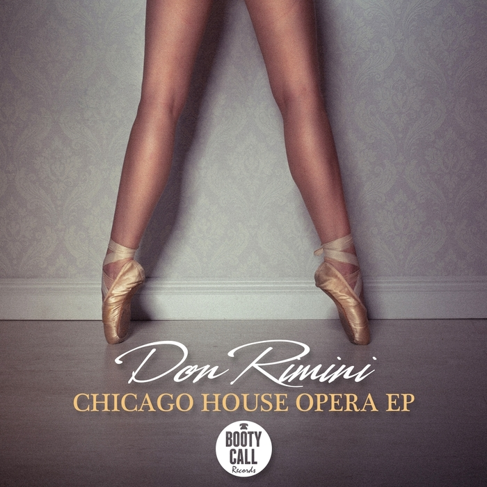 Don Rimini - Chicago House Opera [BCR035]